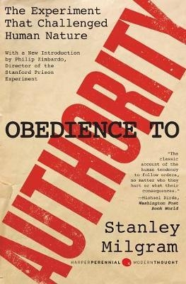 Obedience to Authority: An Experimental View (The Resistance Library) by  Stanley Milgram