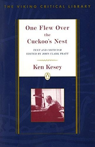 One Flew Over the Cuckoo's Nest - Text and Criticism by Ken Kesey