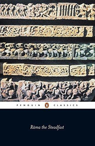 Rama the Steadfast An Early Form of the Ramayana (Penguin Classics) by Valmiki