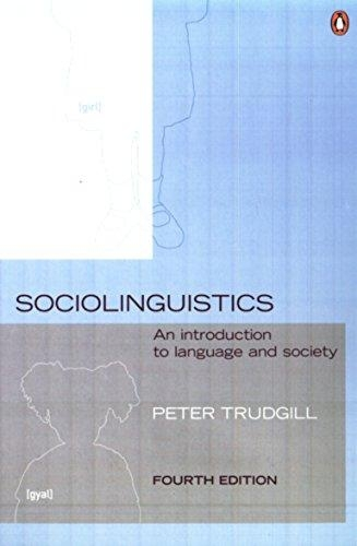 Sociolinguistics An Introduction to Language and Society by Peter Trudgill