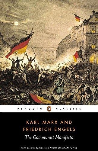 The Communist Manifesto (Penguin Classics) by Karl Marx / Friedrich Engels