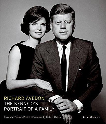 The Kennedys: Portrait of a Family by Richard Avedon / Shannon Thomas Perich