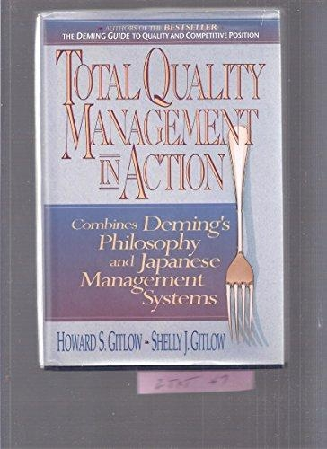 Total Quality Management in Action by Howard S. Gitlow / Shelly J. Gitlow