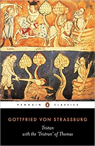 Tristan: With the Surviving Fragments of the 'Tristran of Thomas' (Penguin Classics) by Gottfried von Strassburg
