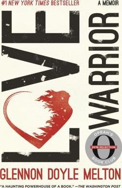 Love Warrior (Oprah's Book Club) by Glennon Doyle