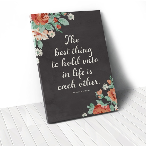 Tranh The best thing quote, flower