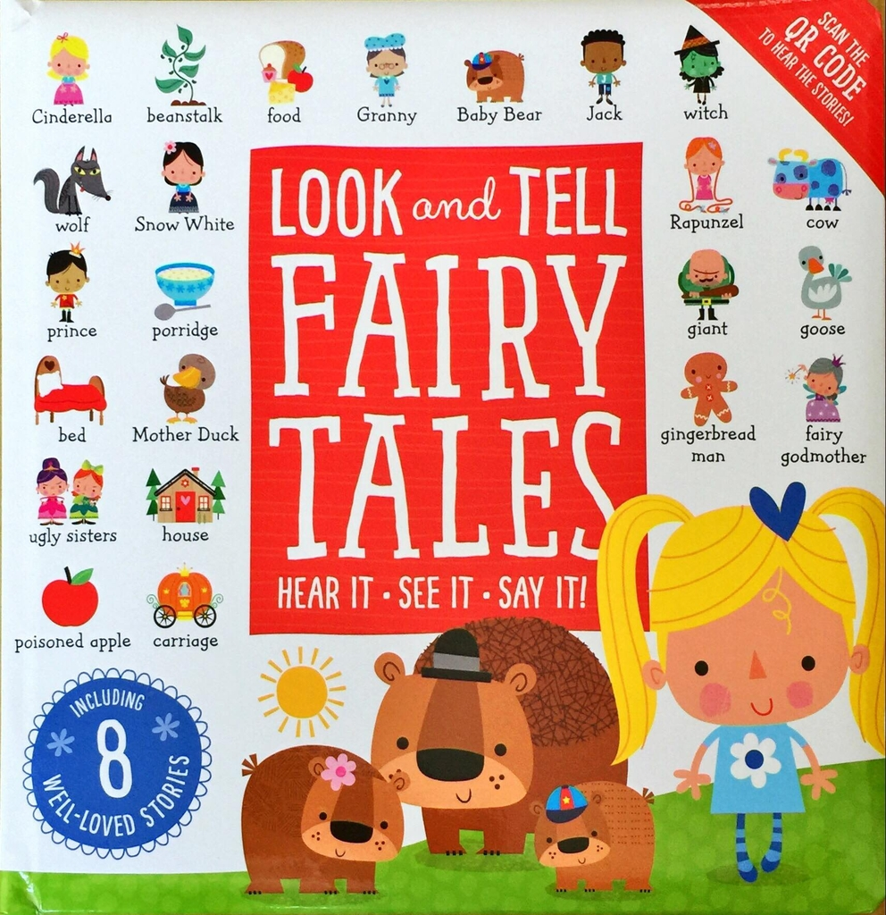 Look and Tell fairy Tales ( scan the QR Code to hear the stories!)