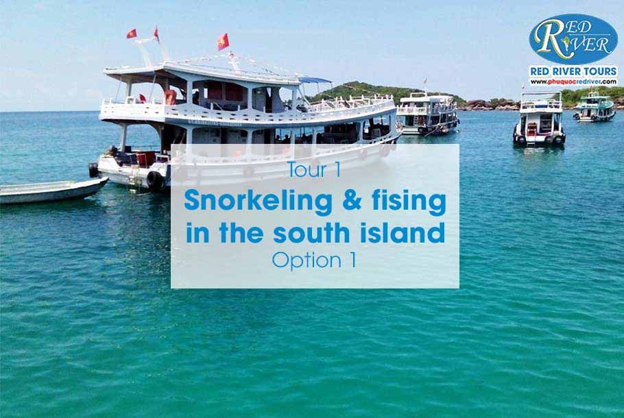OPTION 1: SNORKELING & FISHING IN THE SOUTH