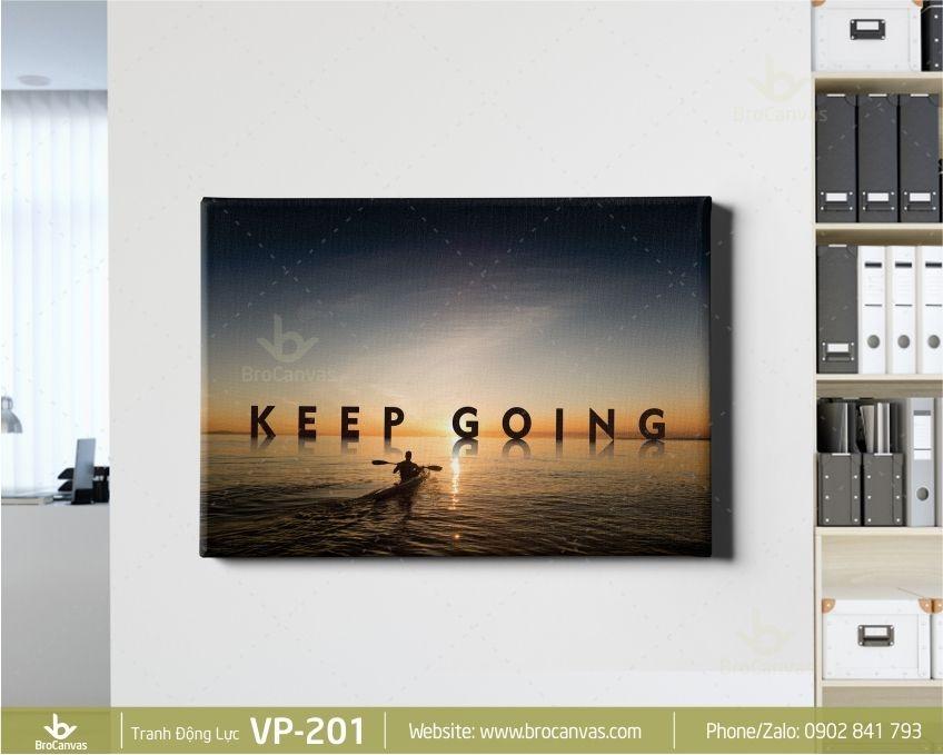 """Tranh văn phòng Tiếng Anh """"Keep Going"""""""