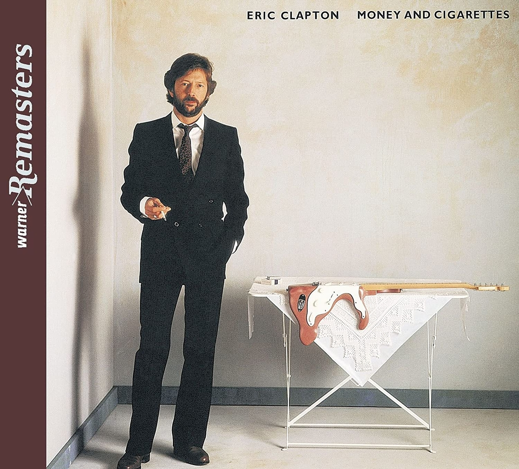 Eric Clapton – Money And Cigarettes