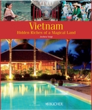 Vietnam: Hidden Riches of a Magical Land by Jochen Voigt