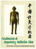 Fundamentos de Acupuntura y Moxibustión de China