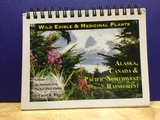 Wild edible and Medicinal plants Alaska, Canada & Pacific Northwest rainforest