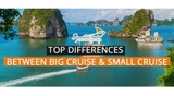 What are the differences between Big Cruise& Small Cruise