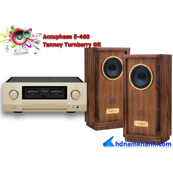 Bộ nghe nhạc Amply Accuphase E-460 Loa Tannoy Turnberry GR