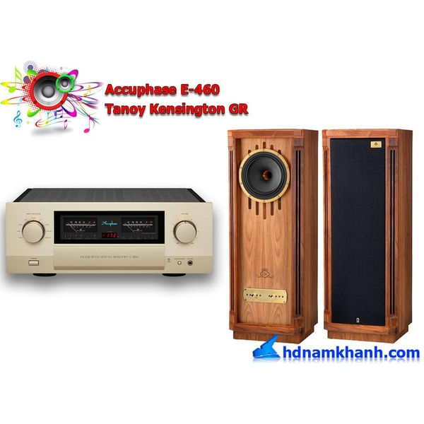 Bộ nghe nhạc Amply Accuphase E-460 + Loa Tanoy Kensington GR