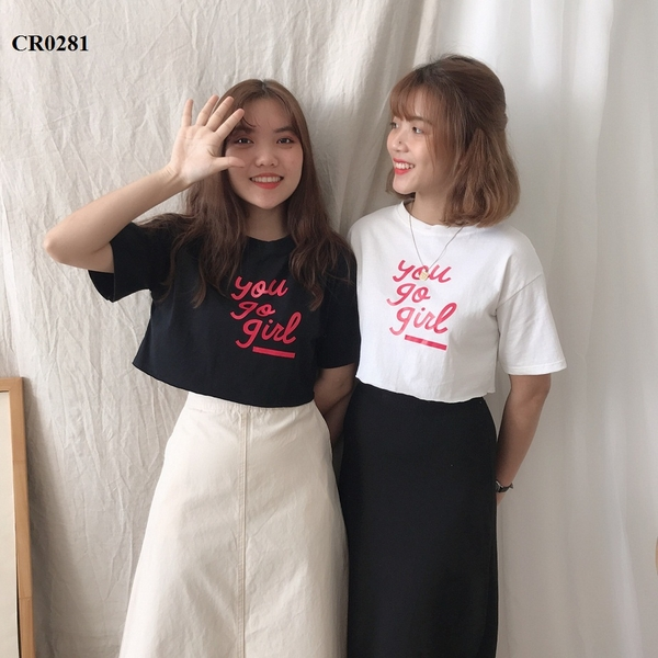 CR0281-ÁO CROPTOP XƯỢC IN YOU GO GIRL - SỈ 100K