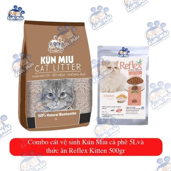 Combo Cát vệ sinh Kún Miu Cà Phê 5l và thức ăn Reflex Kitten 500gr