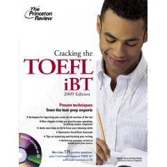 Cracking the TOEFL IBT with Audio CD, 2009 Edition (College Test Preparation) (Paperback)