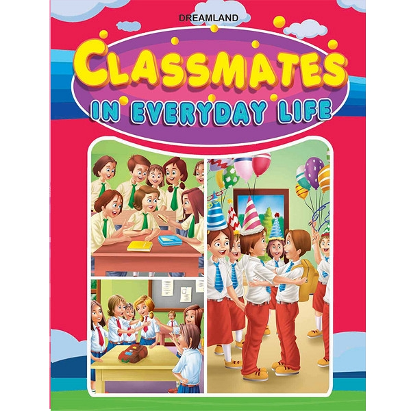 Being Classmates In Everyday Life (Children's books)