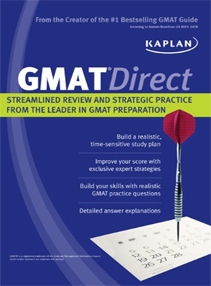 GMAT Direct: Streamlined Review and Strategic Practice from the Leader in GMAT Preparation