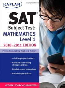 SAT Subject Test Mathematics Level 1 2010-2011 Edition