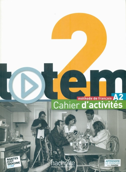Totem 2 : Cahier D'Activites + CD Audio