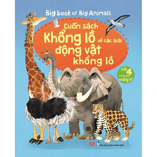big-book-of-big-animals-cuon-sach-khong-lo-ve-cac-loai-dong-vat-khong-lo