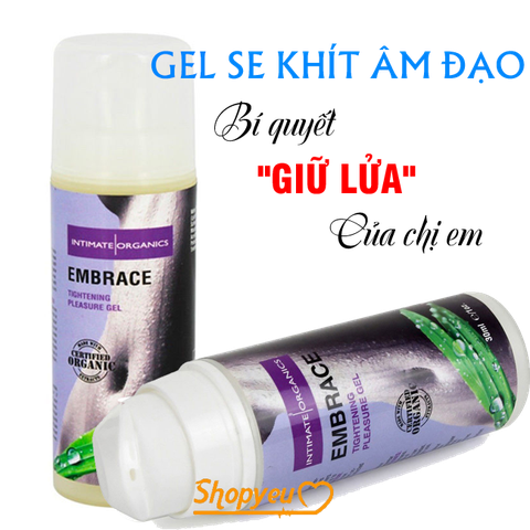 Gel se khít âm đạo Embrace Tightening