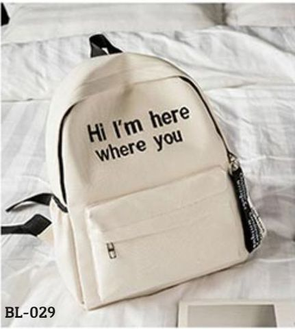 BALO HỌC SINH HI, I'M HERE WHERE YOU BL-029