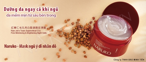 Naruko – Ý dĩ nhân đỏ – Mask ngủ – RJT Supercritical CO2 Pore Minimizing and Brightening Night Gelly