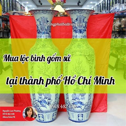 mua lộc bình gốm sứ tại thành phố Hồ Chí Minh