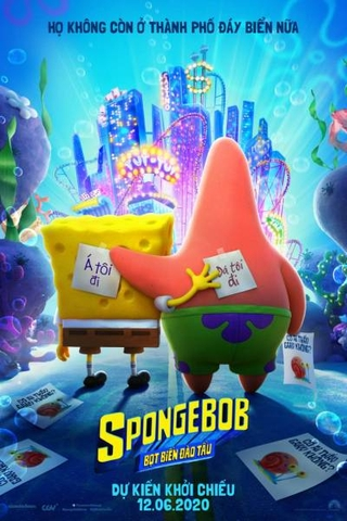The SpongeBob Movie: Sponge On the Run (2020) SpongeBob: Bọt Biển Đào Tẩu