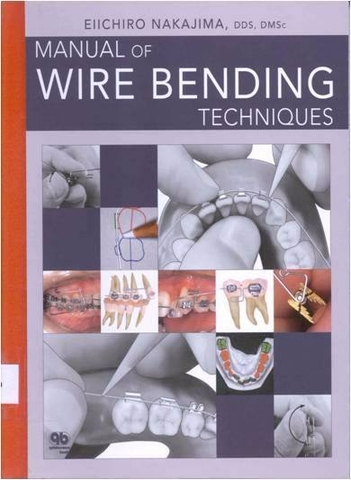 Sách MANUAL OF WIRE BENDING