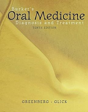 Burket's Oral Medicine- Diagnosis and Treatment - B.C. Decker_ 10th edition