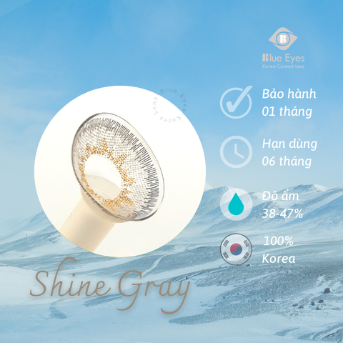 Kính áp tròng SHINE GRAY xám sáng - Lens Hàn Quốc