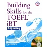 Building Skills For The Toefl IBT (Kèm CD)