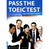 Pass The TOEIC Test - Intermediate Course (Không Kèm CD)