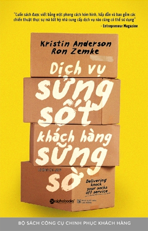 Dịch Vụ Sửng Sốt Khách Hàng Sững Sờ (Delivering Knock Your Socks Off Service)