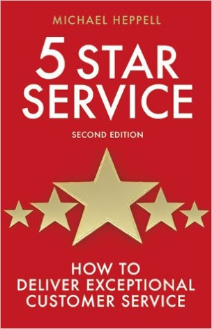 Five Star Service: How to deliver exceptional customer service (3rd Edition)