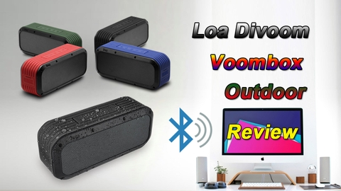 Video Review Sản Phẩm Loa Bluetooth Divoom Voombox Outdoor