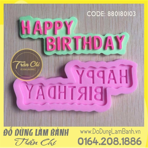 Khuôn silicone Chữ Happy Birthday 1c in