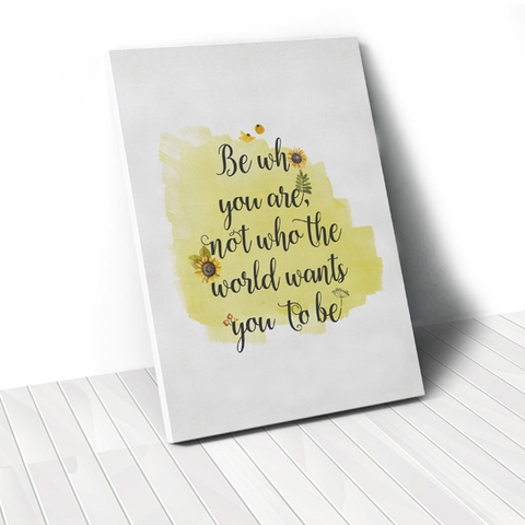 Tranh Be who you are quote, sunflower