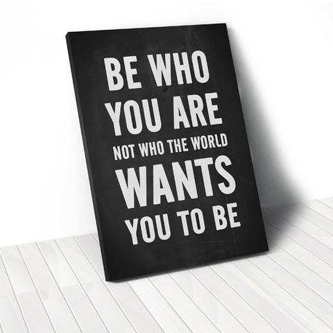 Tranh Be who you are quote, black