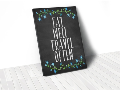 Tranh Eat well travel often