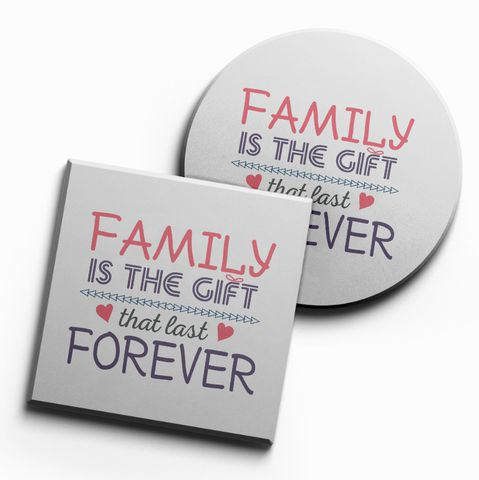 Lót ly Family is the gift that last forever (bộ 6 chiếc)
