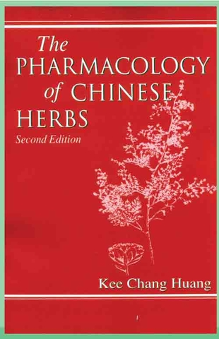 The Pharmacology of Chinese herbs