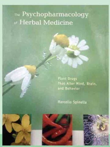 The Psycopharmacology of Hebal medicines