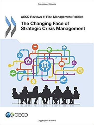 The Changing Face of Strategic Crisis Management