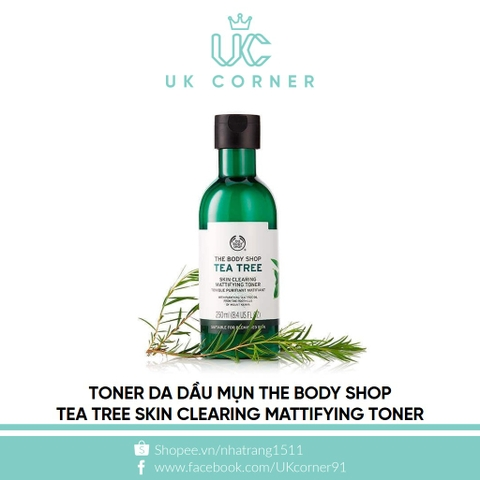 Toner da dầu mụn Thebodyshop Tea Tree Skin Clearing Mattifying Toner